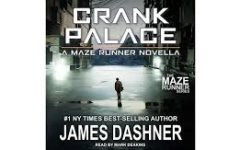 Review of the Maze Runner novella: Crank Palace